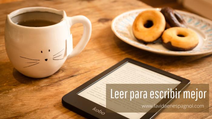 Leer para escribir mejor.